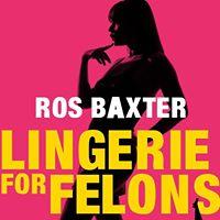 Ros baxter lingerie